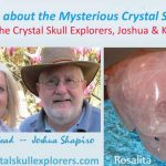Katrina Head, Joshua Shapiro and Rosalita crystal skull