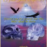 Journeys of the crystal skull explorers book
