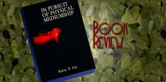 """Book Review: """"In Pursuit of Physical Mediumship"""" by Robin Foy"""