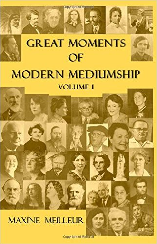 Great Moments In Modern Mediumship