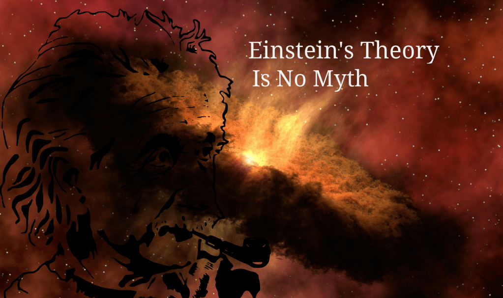 Einsteins Theory Proved