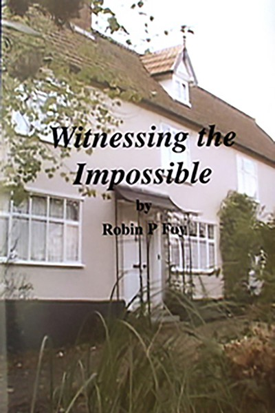 Robin Foy-witnessingtheimpossible