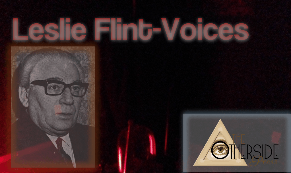 Leslie Flint – Direct Voice Medium