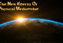 New Energy Of Physical Mediumship