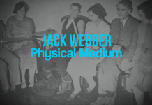 Jack Webber Physical Medium