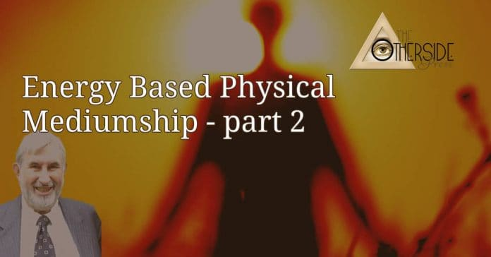 energy based physical mediumship