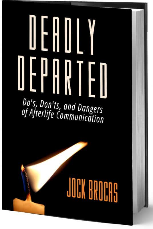 Deadly Departed – The Afterlife Book By Jock Brocas